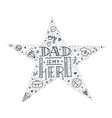 dad super hero doodle quote in handwritten star vector image vector image