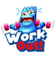 font design for word work out with monster doing vector image vector image