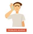 hearing problem deaf man ear dysfunction treatment vector image