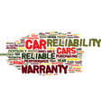 the most and least reliable cars how reliable is vector image vector image
