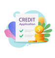 credit loan application form approved or success vector image vector image