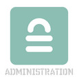 administration conceptual graphic icon vector image vector image
