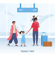family trip or travel concept at terminal vector image