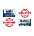 home and hospital quarantine labels and symbols vector image