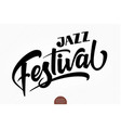 jazz festival musical hand drawn lettering vector image vector image