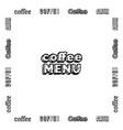 emblem coffee menu vector image vector image