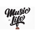 music is life hand drawn lettering vector image vector image