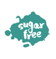 calligraphy sugar free label on a blot vector image vector image