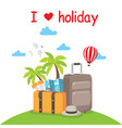 i love holiday island baggage background im vector image vector image