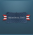 Memorial Day festive Label and Ribbon vector image vector image