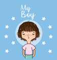my boy cute cartoon card vector image