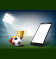 smartphone with white screen on soccer field vector image vector image