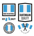 guatemala quality label set for goods vector image vector image