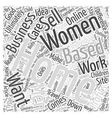 Home Based Business For Women Is There A vector image vector image