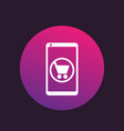 mobile shopping e-commerce icon vector image