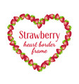 strawberry heart border frame vector image vector image