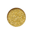 round glitter golden banner hole sparkling dust vector image vector image
