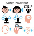 auditory sound hallucination - hearing voices vector image