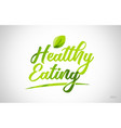 healthy eating green leaf word on white background vector image