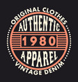 Authentic apparel typography graphics for t-shirt