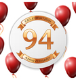 Golden number ninety four years anniversary vector image vector image