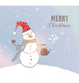 christmas card with cute snowman with smoking vector image vector image