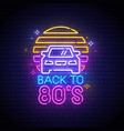 back to 80s neon sign back to 80s logo neon vector image vector image