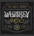 vintage typeface wild snake whiskey vector image