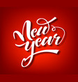 new year handwritten lettering christmas white vector image