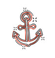 boat anchor sign icon in comic style maritime vector image