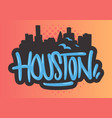 houston texas usa cityscape city skyline vector image
