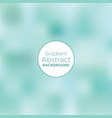 aqua and teal soft blurry gradient background vector image