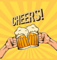 cheers two hands hold a glass of beer image vector image vector image