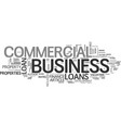 what is a commercial business loan text word vector image vector image
