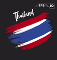 thailand flag brush strokes painted vector image