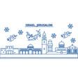 israel jerusalim winter city skyline merry vector image vector image