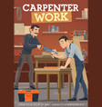 carpentry woodworking furniture making workers vector image vector image