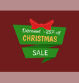 discount 25 percent off christmas sale label tag vector image vector image
