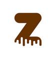 letter z chocolate font sweetness alphabet liquid vector image vector image