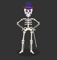 mexican skeleton in tall hat with cane dia de los vector image vector image