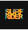 Surfer typography t-shirt graphics vector image vector image