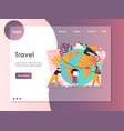 travel website landing page design template vector image vector image