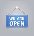 We are open door advertising sign store opening
