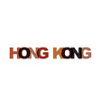 hong kong phrase overlap color no transparency vector image