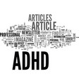 adhd article help guide text word cloud concept vector image vector image