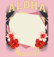 aloha hawaii tropical frame hibiscus border vector image vector image