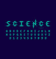 science style font alphabet letters and numbers vector image