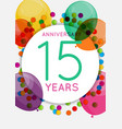 template 15 years anniversary congratulations vector image vector image