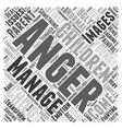 Anger Management in Children Word Cloud Concept vector image vector image