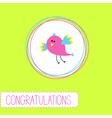 Congratulations card with cute bird vector image vector image